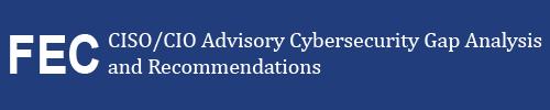 FEC CISO CIO advisory project