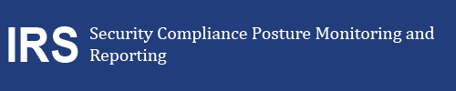 Security Compliance Posture Monitoring and Reporting