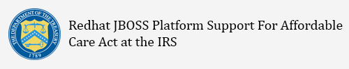 Redhat JBOSS Platform Support for Affordable Care Act at the IRS
